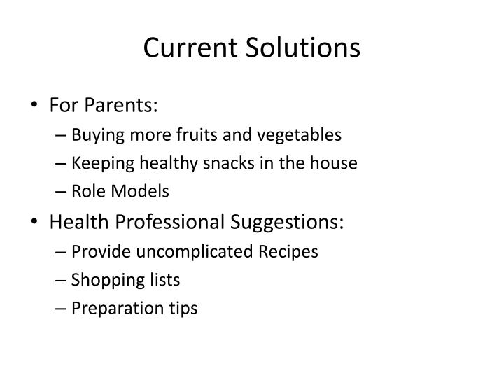 Current Solutions