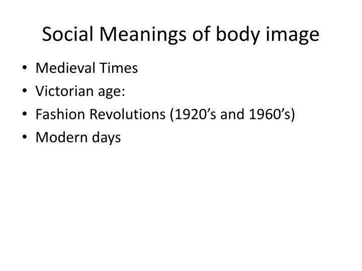 Social meanings of body image