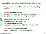 compiling running analysing eden programs