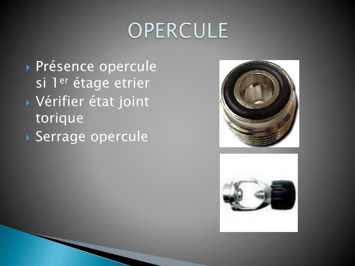 OPERCULE