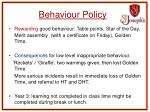 behaviour policy