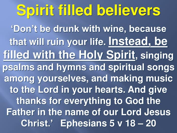 Spirit filled believers