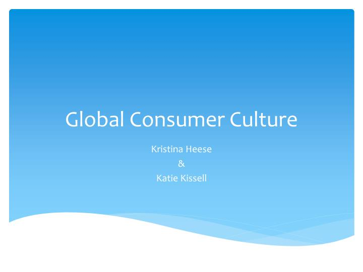 Global consumer culture