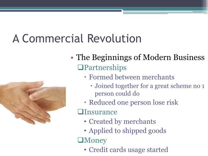 A Commercial Revolution