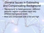 general issues in estimating and compensating background