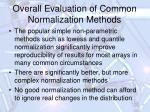 overall evaluation of common normalization methods