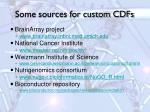 some sources for custom cdfs