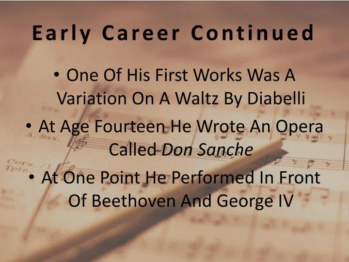 Early Career Continued