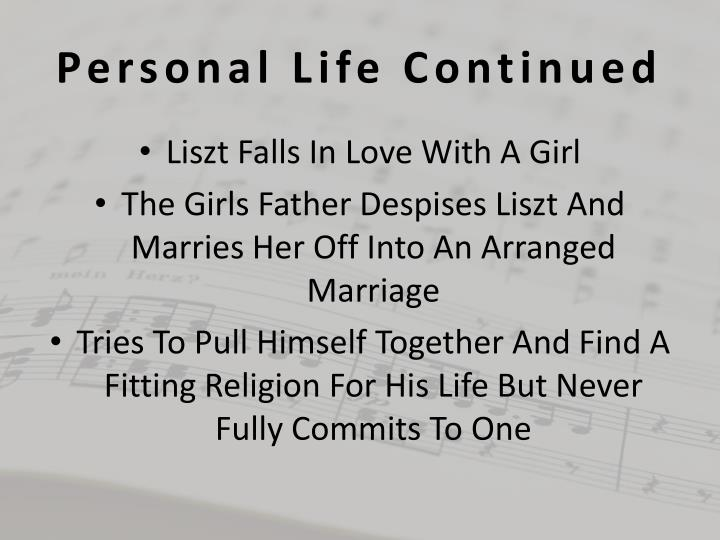Personal Life Continued