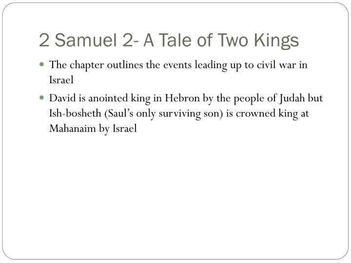 2 Samuel 2- A Tale of Two Kings