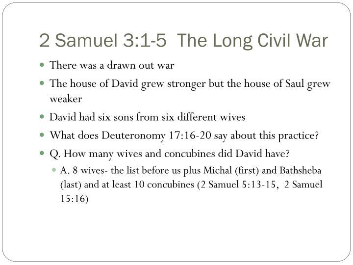 2 Samuel 3:1-5  The Long Civil War