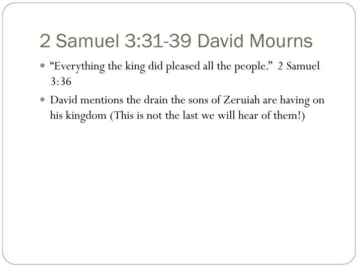 2 Samuel 3:31-39 David Mourns
