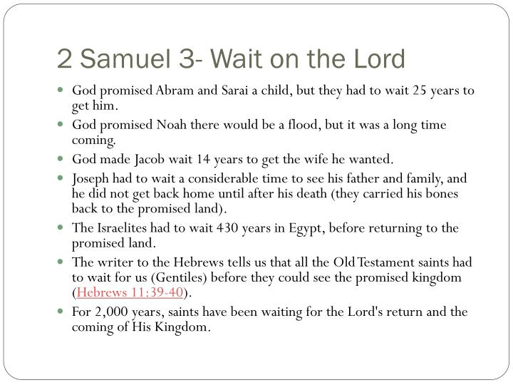 2 Samuel 3- Wait on the Lord