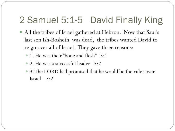 2 Samuel 5:1-5   David Finally King