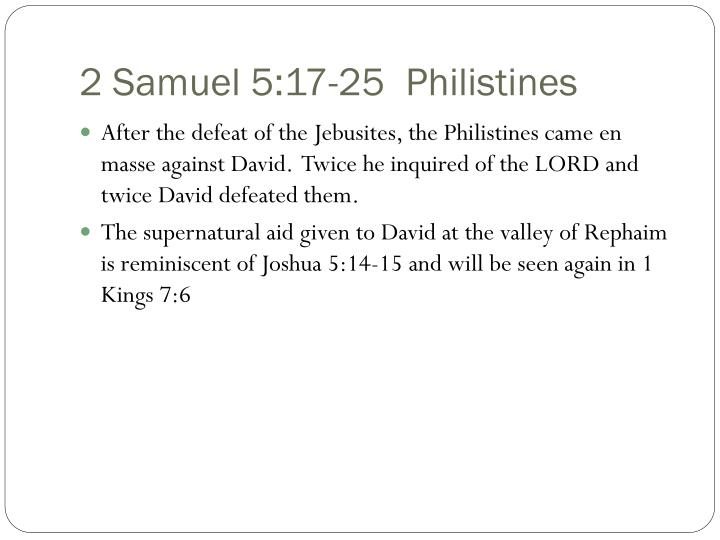 2 Samuel 5:17-25  Philistines