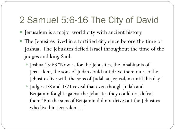 2 Samuel 5:6-16 The City of David