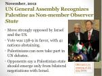 november 2012 un general assembly recognizes palestine as non member observer state