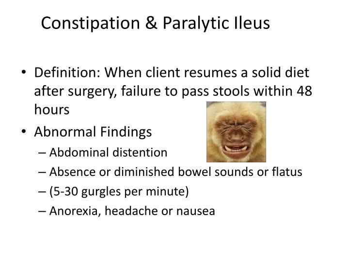 Constipation & Paralytic Ileus