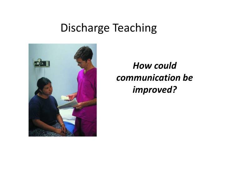 Discharge Teaching