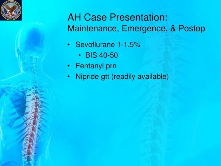 AH Case Presentation: