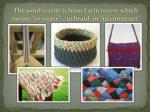 the word textile is from latin texere which means to weave to braid or to construct