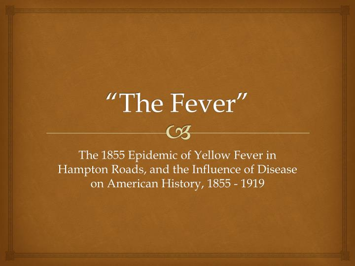 the fever n.