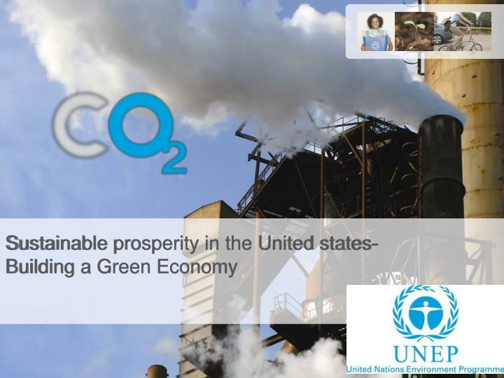 S ustainable prosperity in the united states building a green economy