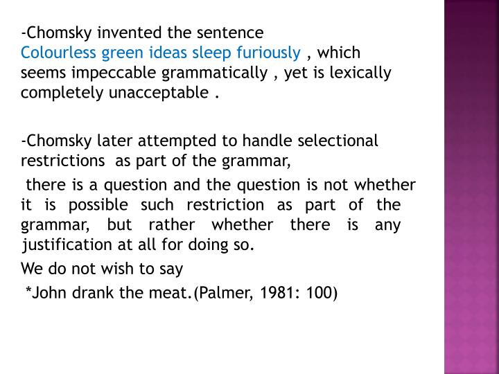 -Chomsky invented the sentence