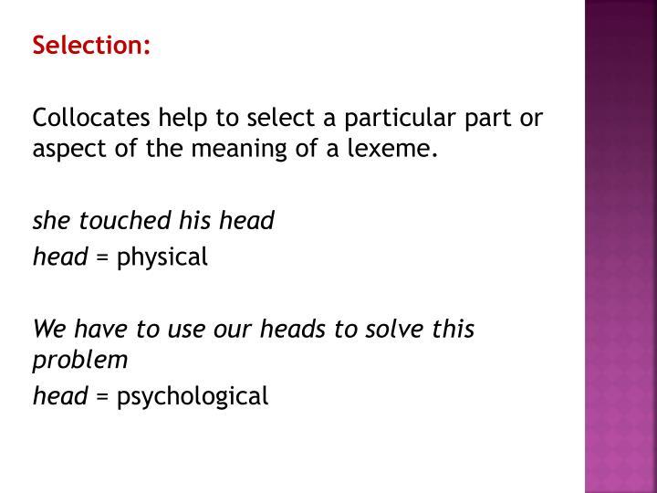 Selection: