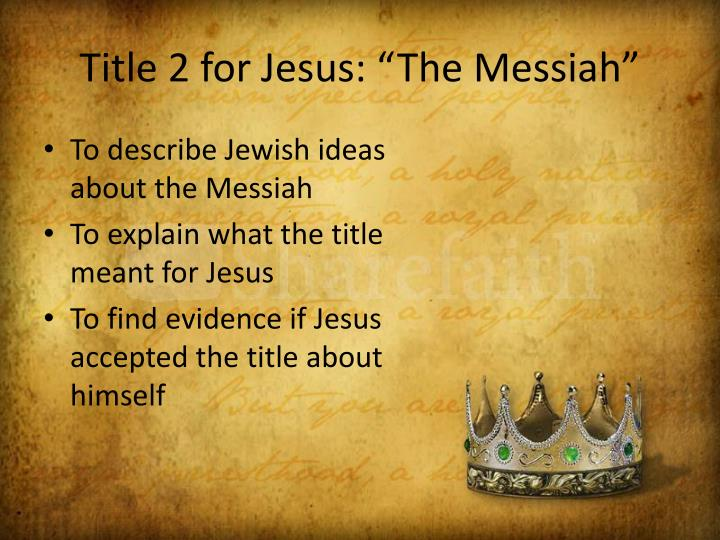 Title 2 for jesus the messiah