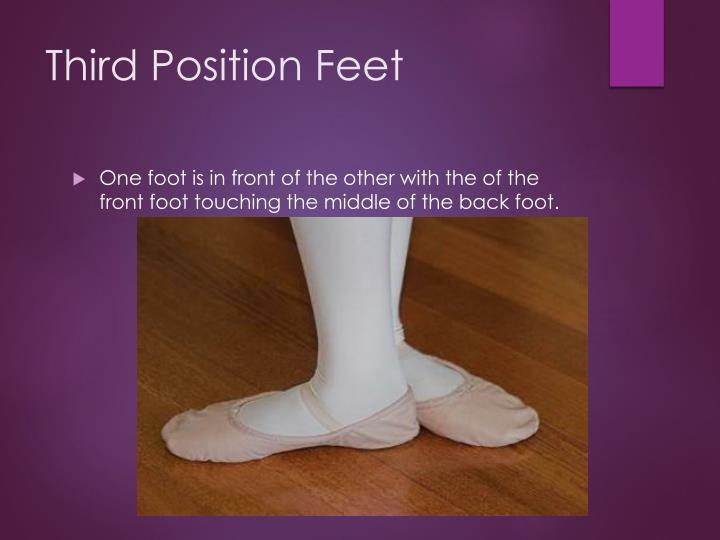 Third Position Feet