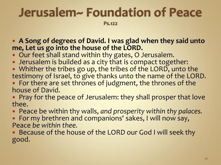 Jerusalem~ Foundation of Peace