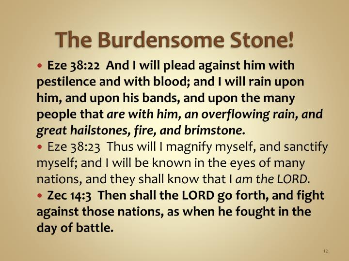 The Burdensome Stone!