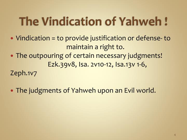 The Vindication of Yahweh !