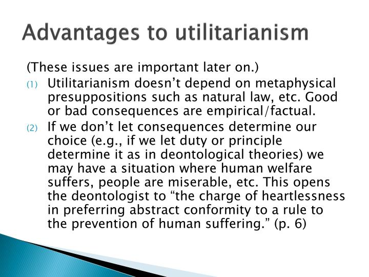 Advantages to utilitarianism