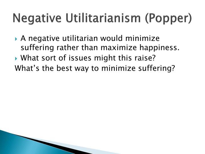 Negative Utilitarianism (Popper)