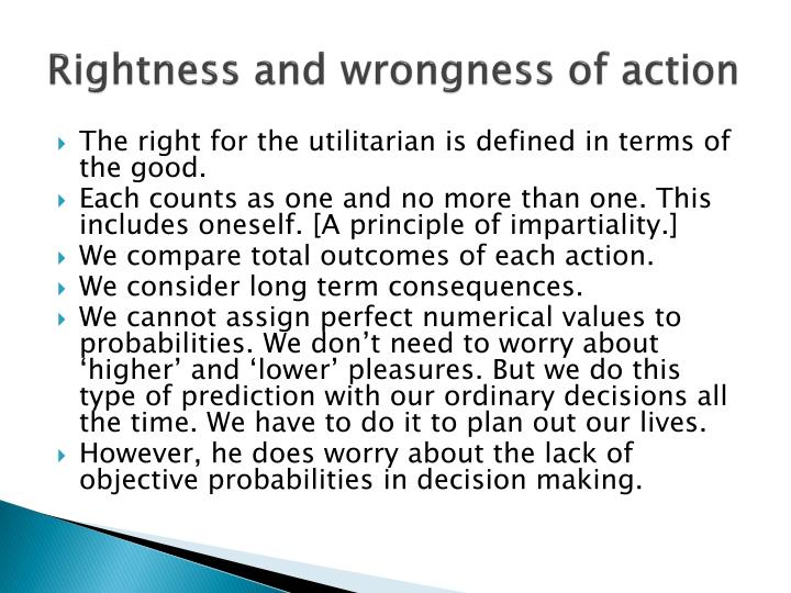 Rightness and wrongness of action