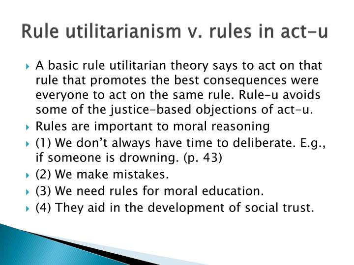 Rule utilitarianism v. rules in act-u