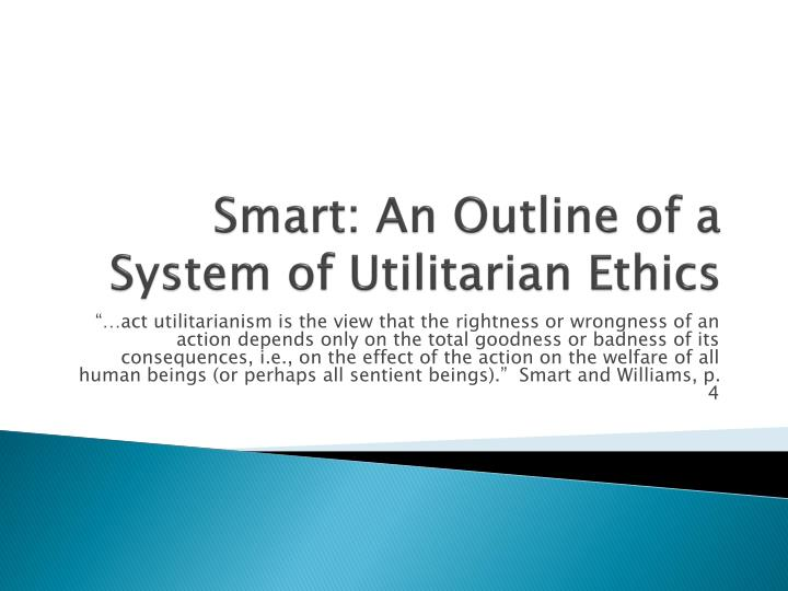 outline key features of utilitarianism