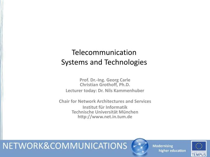 telecommunication systems and technologies n.