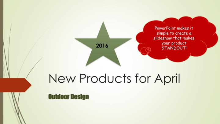 New products for april