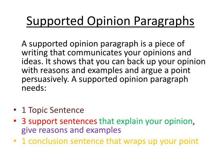 Supported opinion paragraphs