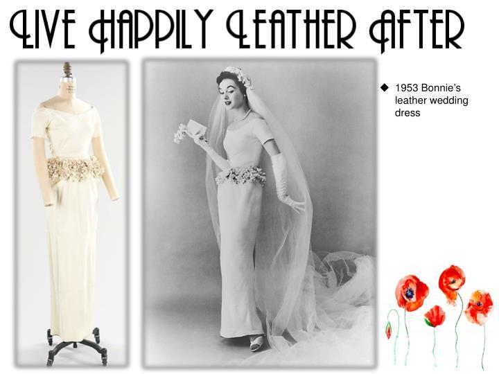 1953 Bonnie's leather wedding dress