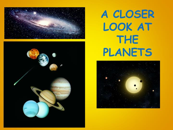 a closer look at the planets n.