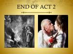 end of act 2
