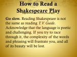 how to read a shakespeare play
