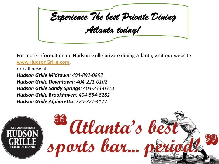 Experience The best Private Dining Atlanta today!