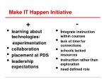 make it happen initiative