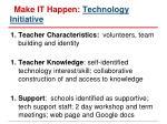 make it happen technology initiative