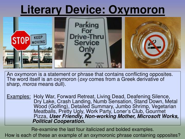 Ppt Literary Device Oxymoron Powerpoint Presentation Id1922655